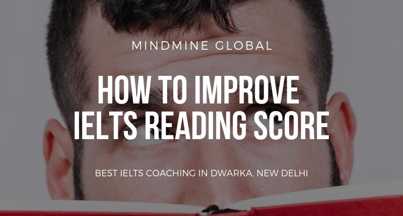how to improve ielts reading score