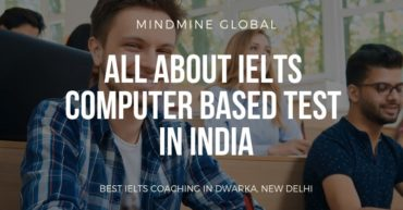 All about IELTS Computer Based Test in India