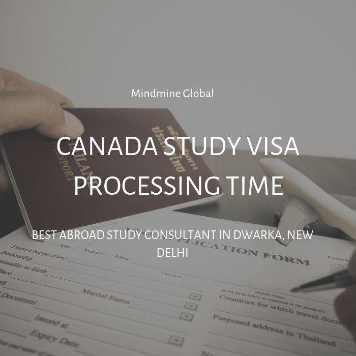Canada Study Visa Processing Time