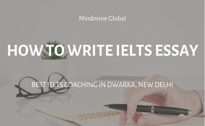 How to Write IELTS Essay