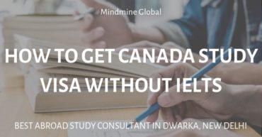 How To Get Canada Study Visa Without IELTS